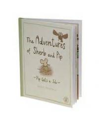 not before tea The Adventures of Pip And Sherb 'Pip Gets A Job' Book